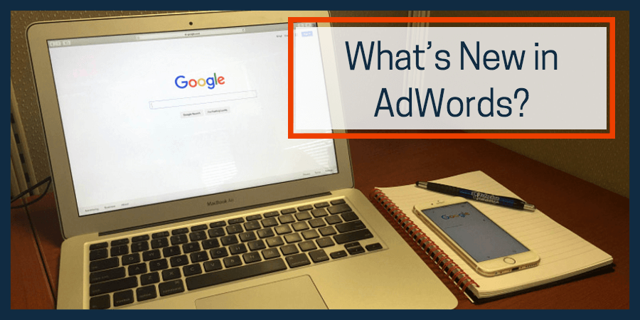 What's New in AdWords?