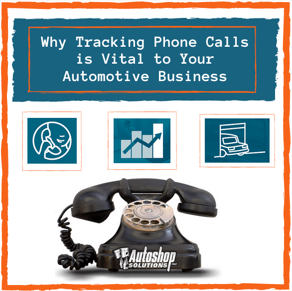 Why Tracking Phone Calls is Vital to Your Automotive Business